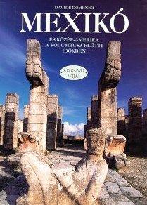 Mexikó és Közép-Amerika a Kolumbusz előtti időkben