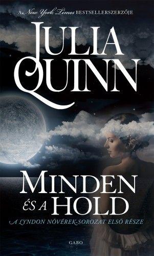 Minden és a hold - Julia Quinn |