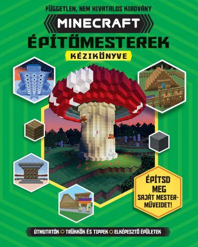 Minecraft - Épitőmesterek kézikönyve