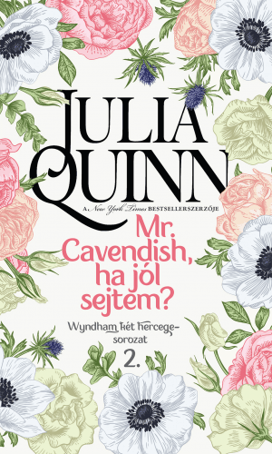 Mr. Cavendish, ha jól sejtem? - Julia Quinn pdf epub