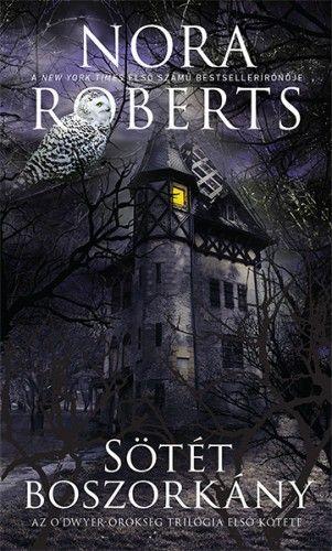 Nora Roberts - Sötét boszorkány / O'Dwyer örökség 3/1