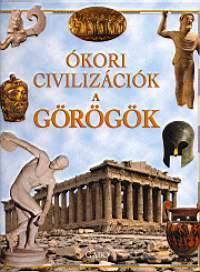 Ókori civilizációk - a görögök - Martino Menghi |