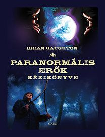 Paranormális erők kézikönyve