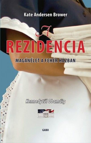 A rezidencia - Kate Andersen Brower |