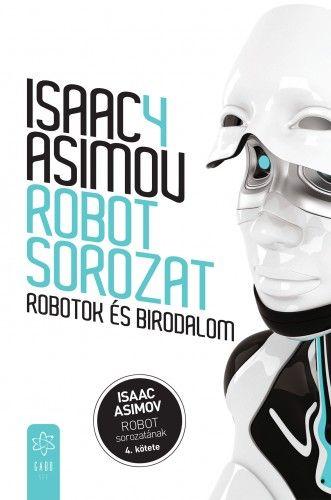 Robotok és birodalom (Robot - sorozat 4. )