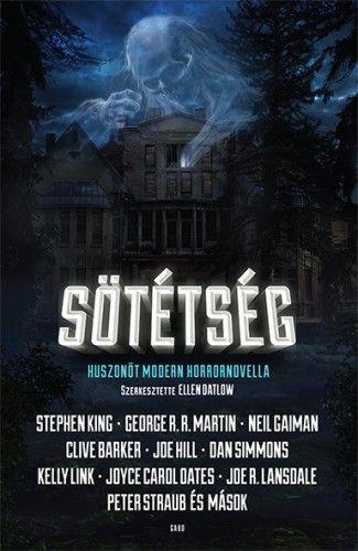 Sötétség – Huszonöt modern horrornovella