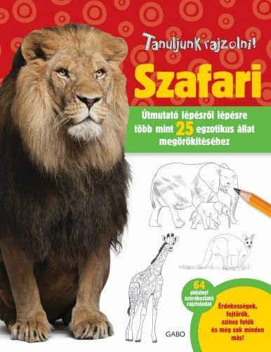 Tanuljunk rajzolni! Szafari