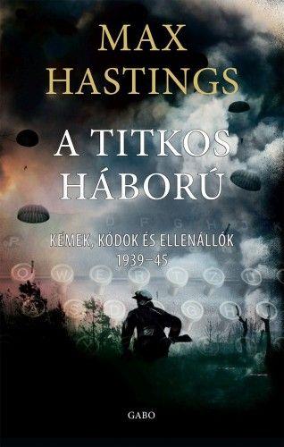 Titkos háború - Max Hastings pdf epub