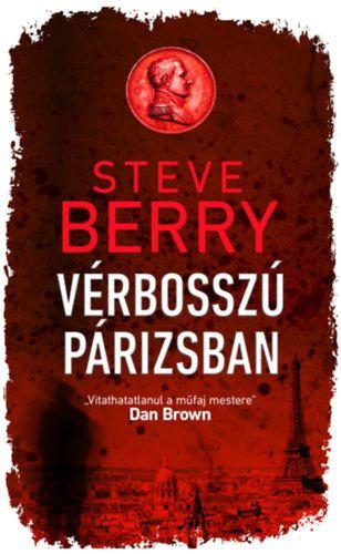 Vérbosszú Párizsban - Steve Berry pdf epub