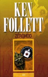 Ken Follett - Zérókód