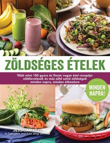 Zöldséges ételek minden napra - Jessica Nadel |