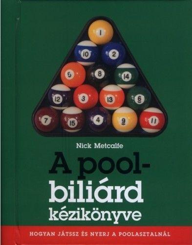 A pool-biliárd kézikönyve - Nick Metcalfe pdf epub