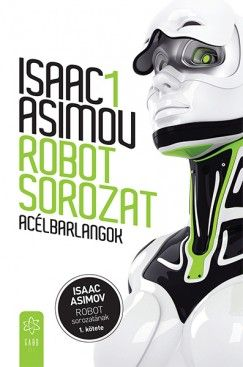 Acélbarlangok - Robot sorozat 1.