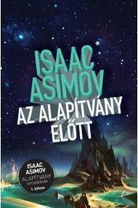 Az Alapítvány előtt - Isaac Asimov pdf epub