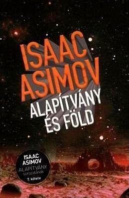 Alapítvány és föld - Isaac Asimov |