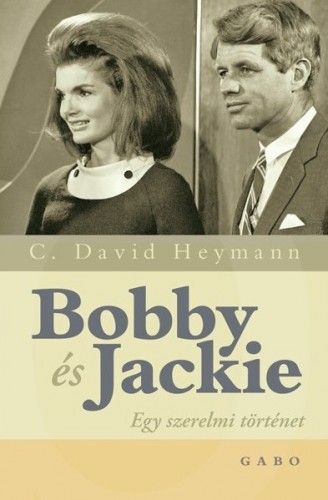 Bobby és Jackie - David C. Heymann pdf epub