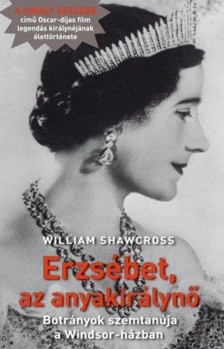 Erzsébet, az anyakirálynő - Botrányok szemtanúja a Windsor-házban