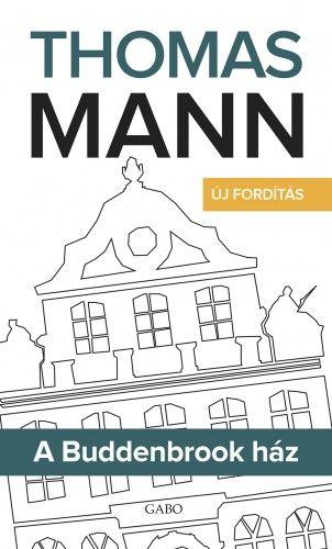 A Buddenbrook ház - Thomas Mann pdf epub