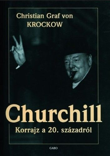 Churchill - KROCKOW CHRISTIAN GRAF VON pdf epub