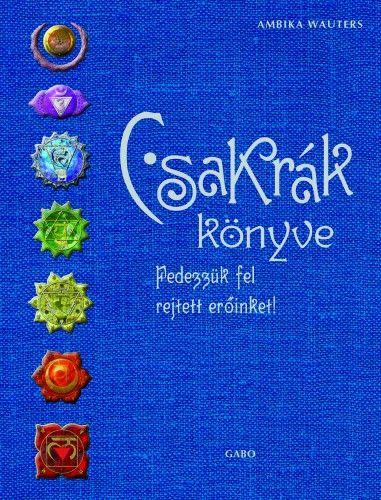 Csakrák könyve - Ambika Wauters pdf epub