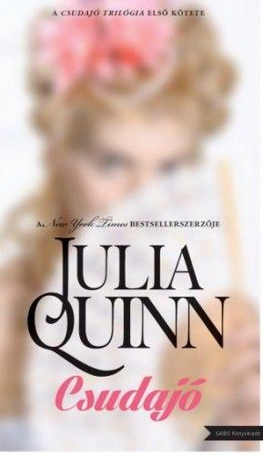 Csudajó - Julia Quinn pdf epub