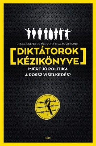 Diktátorok kézikönyve - SMITH ALASTAIR pdf epub