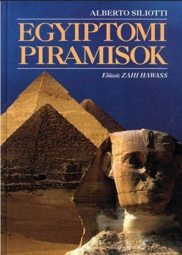 Egyiptomi piramisok - Alberto Siliotti pdf epub