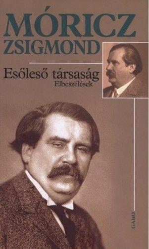 Esőleső társaság - Móricz Zsigmond pdf epub