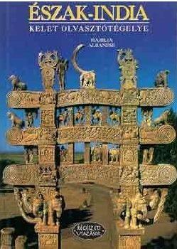 Észak - India - Kelet olvasztótégelye - Marilia Albanese pdf epub