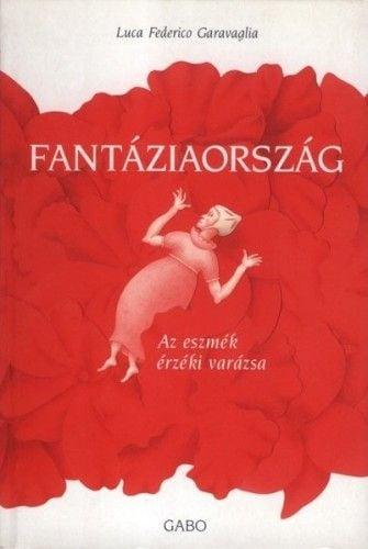 Fantáziország - Luca Federico Caravaglia |