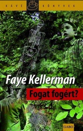 Fogat fogért? - Faye Kellerman pdf epub