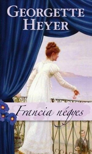 Francia négyes - Georgette Heyer pdf epub