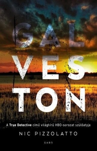 Galveston - Nic Pizzolatto pdf epub