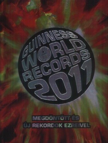 Guinness world records 2011 - Ben Way |