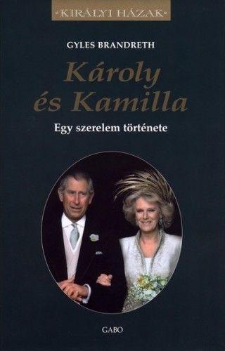 Károly és Kamilla - Egy szerelem története