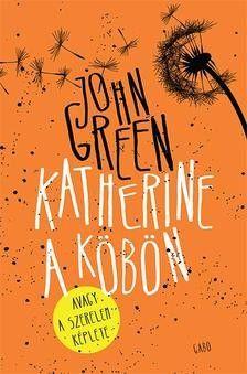 Katherine a köbön - John Green pdf epub