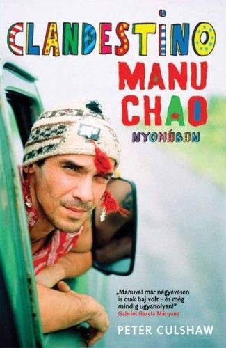 Clandestino Manu Chao nyomában - Peter Culshaw pdf epub