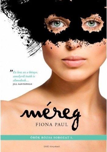 Méreg - Fiona Paul pdf epub
