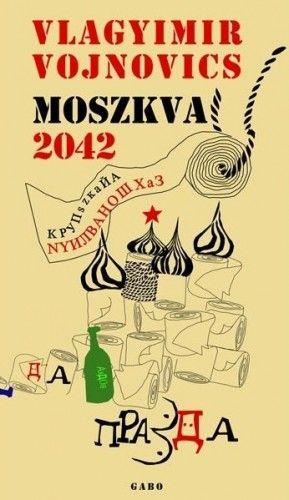 Moszkva 2042 - Vojnovics Nyikolajevics Vlagyimir pdf epub