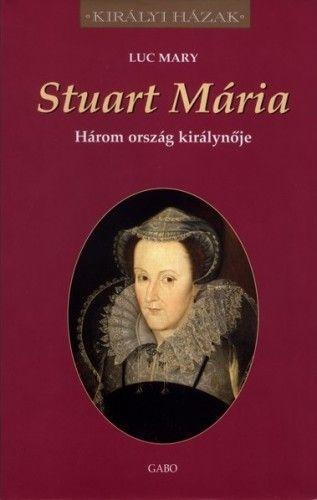 Stuart Mária - Luc Mary pdf epub