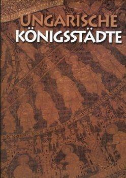 Ungarische Königsstädte