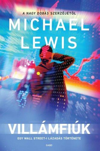 Villámfiúk - Michael Lewis |
