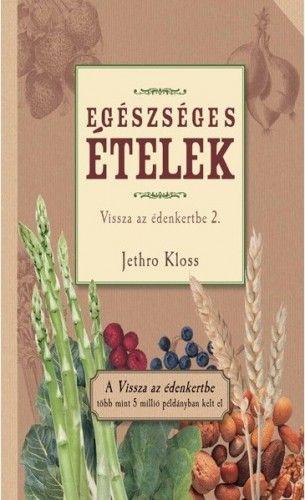 Egészséges ételek - Jethro Kloss pdf epub