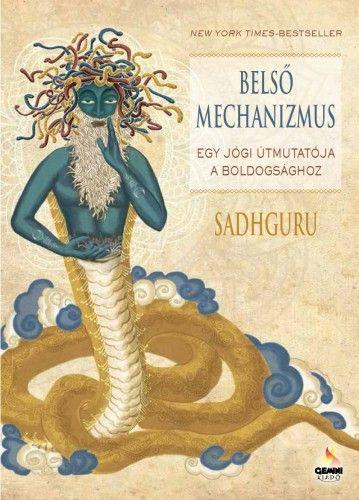 Sadhguru - Belső mechanizmus