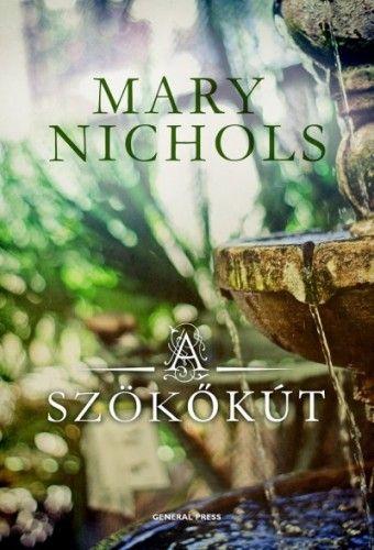 A szökőkút - Mary Nichols pdf epub
