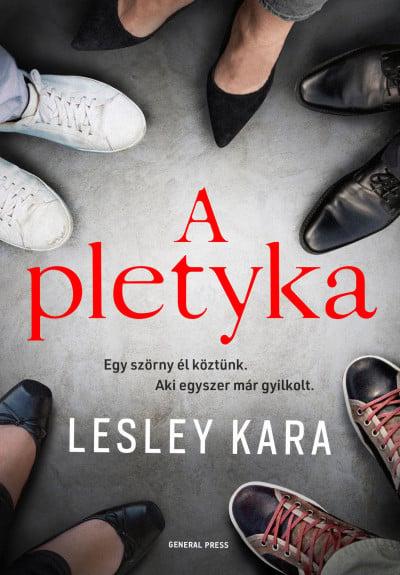 A pletyka - Lesley Kara pdf epub