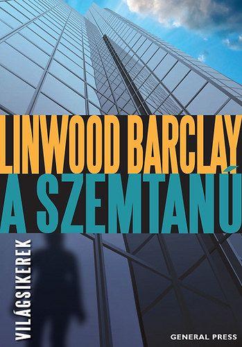 A szemtanú - Linwood Barclay pdf epub