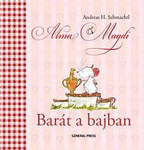Alma Magdi - Barát a bajban - Andreas H. Schmachtl pdf epub
