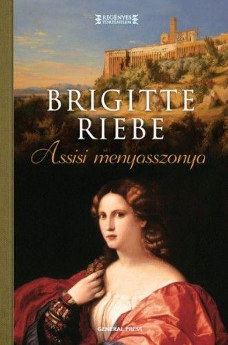 Assisi menyasszonya - Brigitte Riebe |
