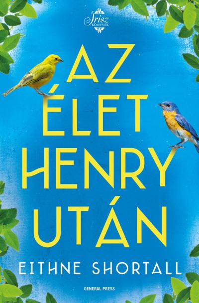 Az élet Henry után - Eithne Shortall |